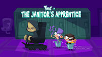 The Janitor's Apprentice