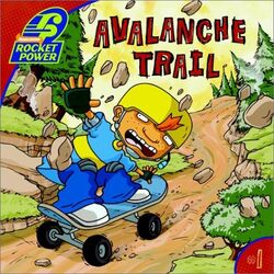 Rocket Power Avalanche Trail Book