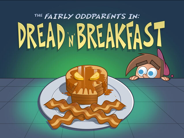 File:Titlecard-Dread N Breakfast.jpg