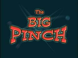 The Big Pinch (Title Card)