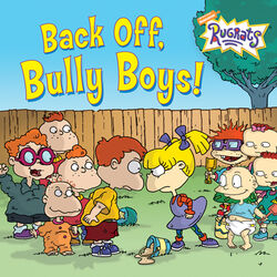 Rugrats Back Off Bully Boys! Book