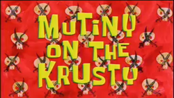 Title-Mutiny on the krusty