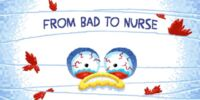 From Bad to Nurse