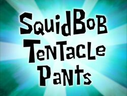 SquidBob TentaclePants