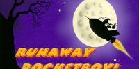 Runaway Rocketboy!