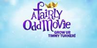 A Fairly Odd Movie: Grow Up, Timmy Turner!
