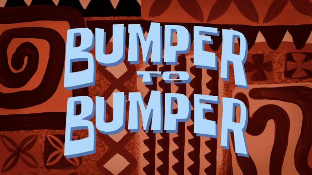 File:S09E04B-Bumper-to-Bumper-Titlecard.png