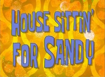 File:House Sittin' for Sandy.jpg