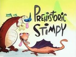 Prehistoric Stimpy