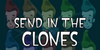 Send in the Clones