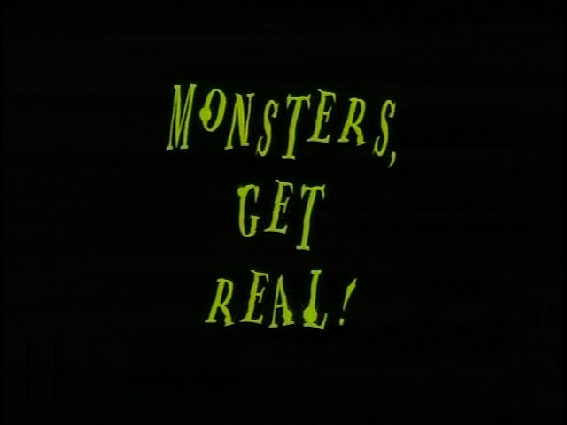 File:Title-MonstersGetReal.jpg
