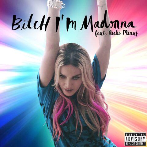 File:Bitch I'm Madonna.jpg