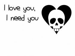 I Love You I Need You