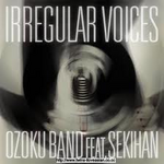 IRREGULAR VOICES
