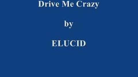 Elucid - Drive Me Crazy
