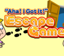 """Aha! I Got It!"" Escape Game"