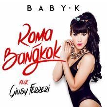 Roma-Bangkok-Baby-K