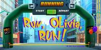 Run, Olivia, Run!