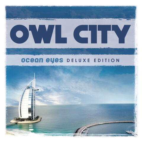 File:Owlcityoceaneyesdeluxeedition.jpg