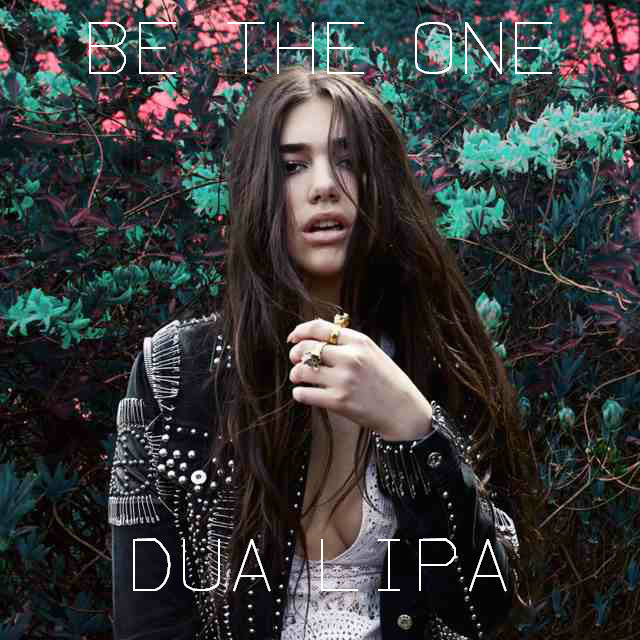 Image result for be the one dua lipa