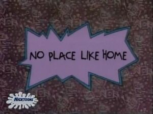 Title-No Place Like Home