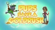PAW Patrol Pups Save a Goldrush Title Card