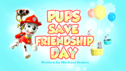 Pups Save Friendship Day (HD)