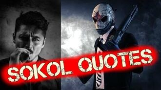 Payday 2 Sokol Voice Lines - Sokol Voice Actor - Payday 2 Sokol Quotes