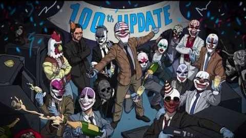 PAYDAY 2 Update 100!