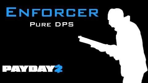 Enforcer Build Payday
