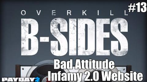 Payday 2 B-Sides Bad Attitude (From the Infamy 2