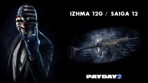 Payday 2 Weapons (IZHMA 12G Saiga 12)