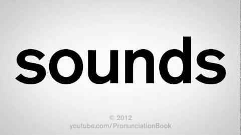 How to Pronounce Sounds