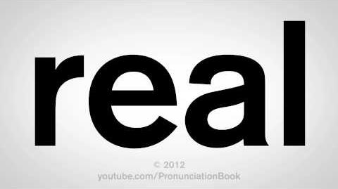 How to Pronounce Real