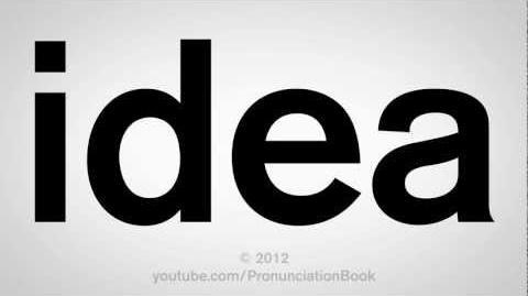 How to Pronounce Idea
