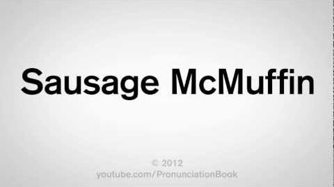 How to Pronounce Sausage McMuffin