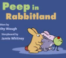 Peep in Rabbitland