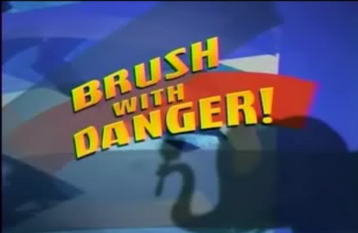Brush with danger title card