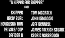 A kipper for skipper cast