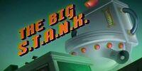 The Big S.T.A.N.K.