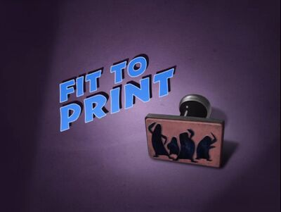 Fit To Print Title