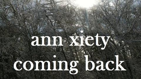 Ann Xiety - Coming Back
