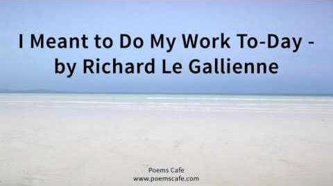 I Meant to Do My Work To Day by Richard Le Gallienne