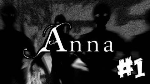 Anna - Part 1