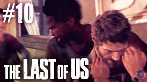 The Last Of Us Gameplay - Part 10 - Joel Gets A Hug