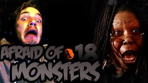 Afraid of Monsters - Part 18