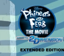 Phineas and Ferb The Movie: Across the 2nd Dimension Extended Edition