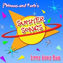 File:Phineas and Ferb's Summer Songs by Little Apple Band cover.jpg