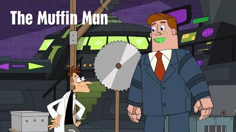Phineas and Ferb - The Muffin Man
