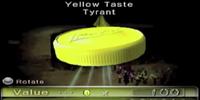 Yellow Taste Tyrant
